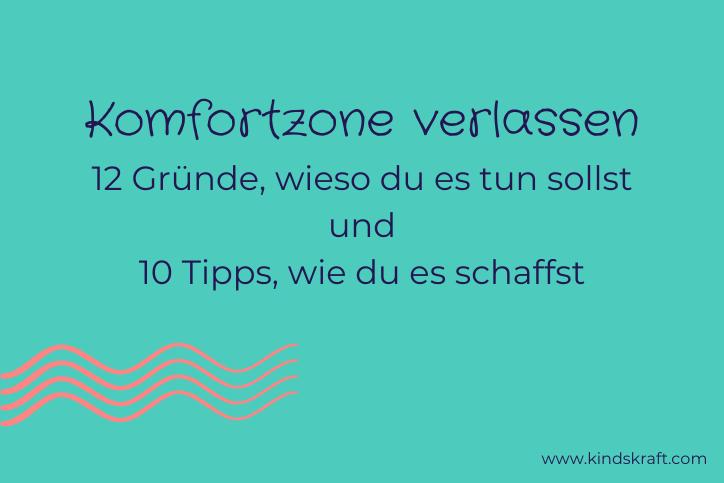 Titelbild: 12 Gründe wieso Komfortzone verlassen und 10 Tipps wie es gelingt